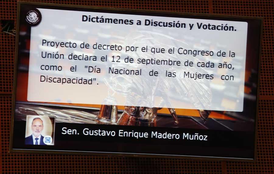 """Intervención en tribuna del senador Gustavo Madero Muñoz para referirse a un dictamen de las Comisiones Unidas de Seguridad Social; y de Estudios Legislativos, el que contiene proyecto de decreto por el que el Congreso de la Unión declara el 12 de septiembre de cada año, como el """"Día Nacional de las Mujeres con Discapacidad""""."""
