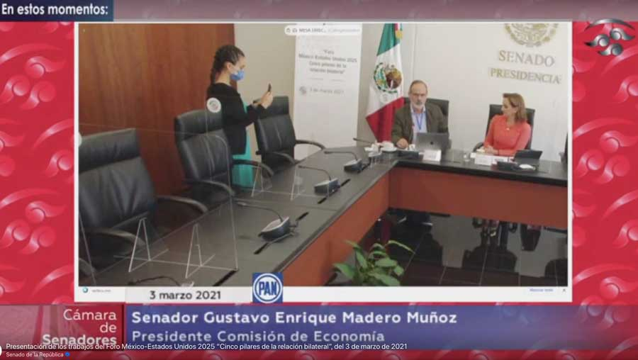 """Intervención del senador Gustavo Madero Muñoz, al inaugurar la mesa: Economía y comercio, del Foro """"México-Estados Unidos 2025. Presentación Recomendaciones: Cinco pilares de la relación bilateral""""."""